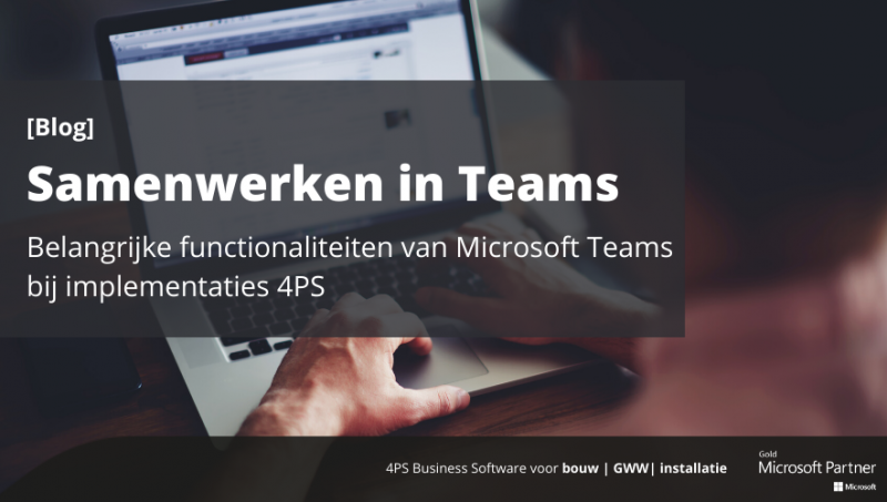 Blog: Samenwerken in Microsoft Teams