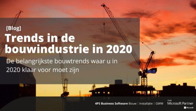 Trends in de bouwindustrie in 2020